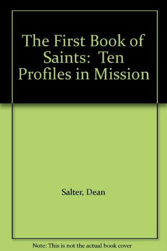 9780919000452: The First Book of Saints: Ten Profiles in Mission