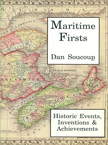 9780919001978: Maritime Firsts: Historic Events, Inventions & Achievements
