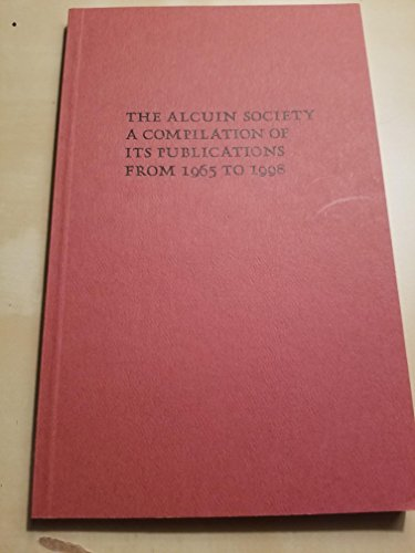 9780919026179: The Alcuin Society: A compilation of its publications : a bibliography of books, chapbooks, pamphlets, keepsakes & broadsides published by the Alcuin Society from 1965 to 1998