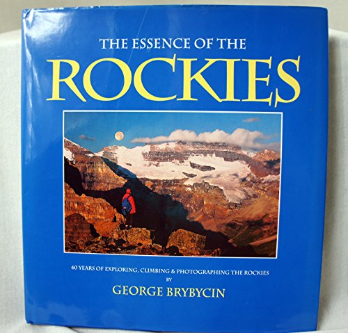 9780919029477: The Essence of the Rockies