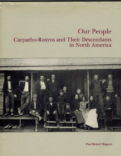 9780919045224: Our People : Carpatho-Rusyns and Their Descendants in North America