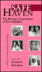 Safe Haven Refuge Experience O (Ethnocultural Voices Series,): McLuhan, Elizabeth