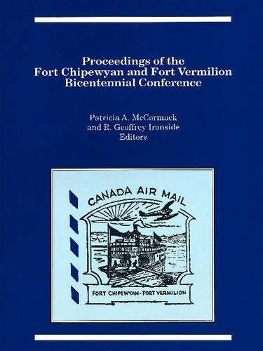 9780919058767: Proceedings of the Fort Chipewyan and Fort Vermilion Bicentennial Conference (Occasional Publications Series)