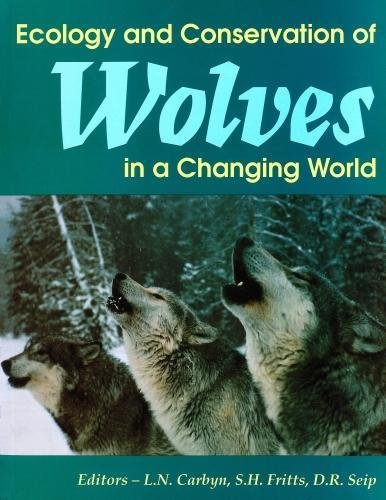 9780919058927: Ecology and Conservation of Wolves in a Changing World (Occasional Publications Series)
