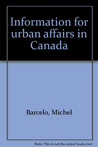 Information for urban affairs in Canada: Barcelo, Michel