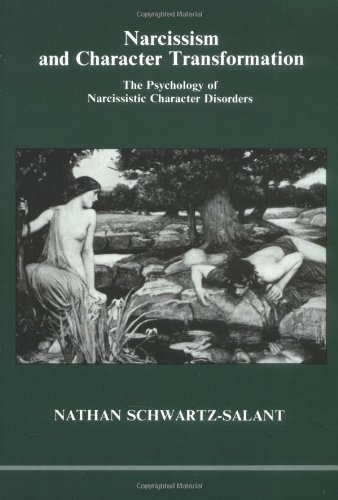 9780919123083: Narcissism and Character Transformation: The Psychology of Narcissistic Character Disorders