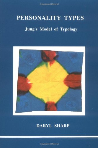 9780919123304: Personality Types (Studies in Jungian Psychology by Jungian Analysts)