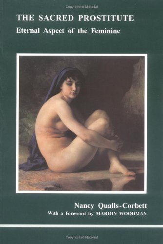 9780919123311: Sacred Prostitute: Eternal Aspect of the Feminine (Studies in Jungian Psychology By Jungian Analysts)