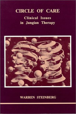9780919123472: Circle of Care: Clinical Issues in Jungian Therapy (Studies in Jungian Psychology)