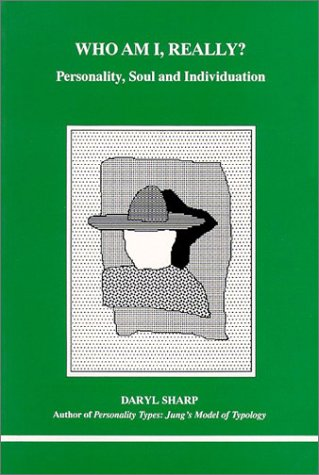 9780919123687: Who am I Really?: Personality, Soul and Individuation (Studies in Jungian Psychology)