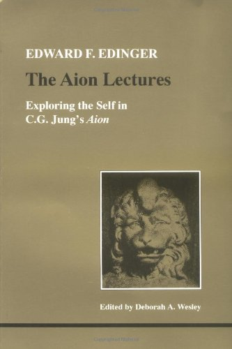 9780919123724: Aion Lectures: Exploring the Self in C. G. Jung's Aion (Studies in Jungian Psychology by Jungian Analysts)