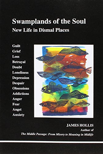 9780919123748: Swamplands of the Soul: New Life in Dismal Places (Studies in Jungian Psychology by Jungian Analysts)