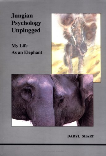 9780919123816: Jungian Psychology Unnplugged: My Life as an Elephant (Studies in Jungian Psychology by Jungian Analysts)