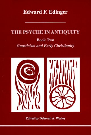 9780919123878: The Psyche in Antiquity: Gnosticism and Early Christianity : From Paul of Tarsus to Augustine