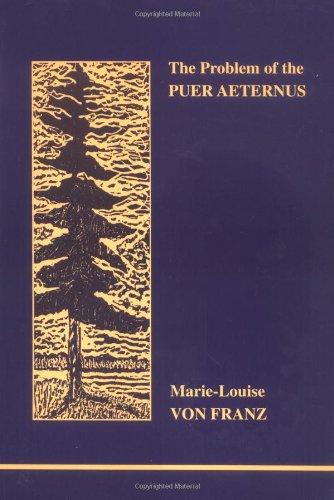 The Problem of the Puer Aeternus: Marie-Louise Von Franz
