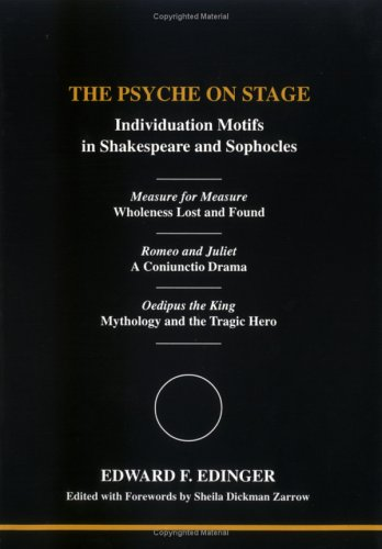 9780919123946: The Psyche on Stage: Individuation Motifs in Shakespeare and Sophocles (Studies in Jungian Psychology by Jungian Analysts, 93)