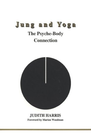 9780919123953: Jung and Yoga: The Psyche-body Connection (Studies in Jungian Psychology by Jungian Analysts, 94)