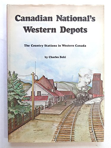 9780919130289: Canadian National's Western Depots : The