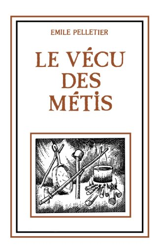 9780919143227: Le Vécu des Métis (French Edition)