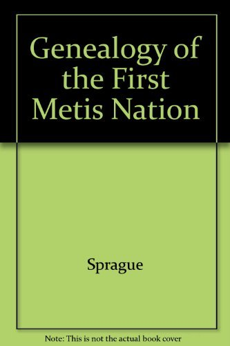 9780919143340: The Genealogy of the First Metis Nation