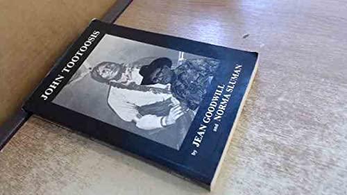 John Tootoosis: Goodwill, Jean; Sluman,