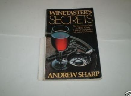Winetaster's Secrets: Sharp, Andrew