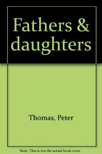 9780919197428: Fathers & daughters