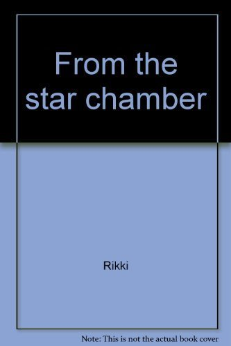 9780919197596: From the star chamber