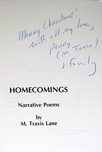 HOMECOMINGS: NARRATIVE POEMS: LANE, TRAVIS