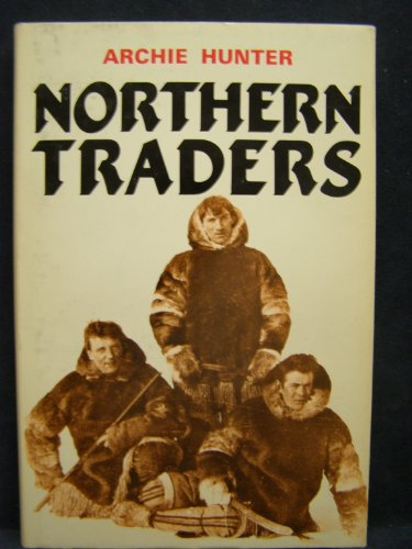 9780919203389: Northern Traders