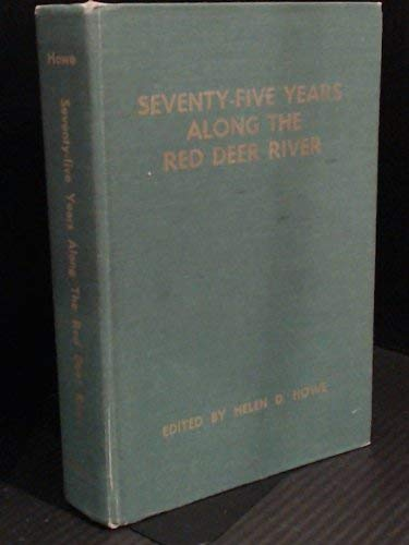 Seventy-five years along the Red Deer River