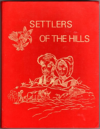 9780919212787: Settlers of the hills