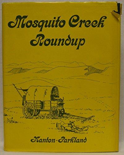 Mosquito Creek Roundup Nanton - Parkland: Nanton and District Historical Society