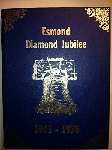 Esmond North Dakota Diamond Jubilee 1901-1976