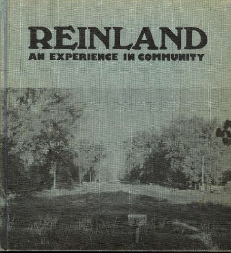 9780919212992: Reinland: An experience in community