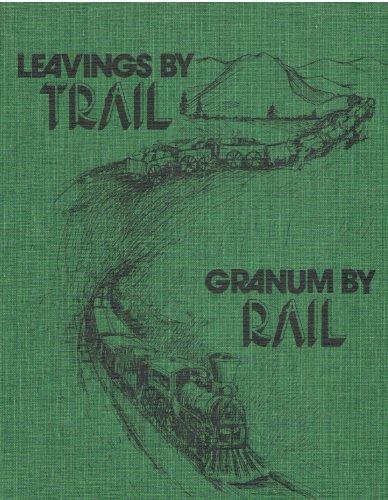 Leavings By Trail Granum By Rail