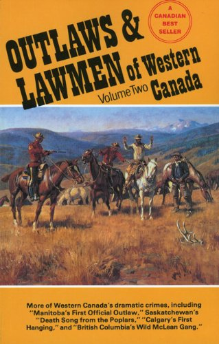 Outlaws & Lawmen of Western Canada: Volume: Art Downs