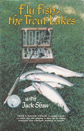 9780919214590: Fly Fishing: The Trout Lakes