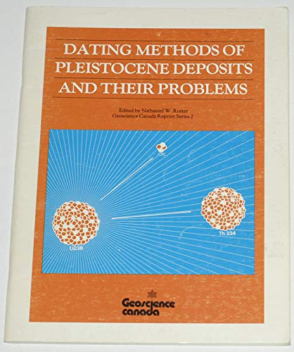9780919216150: Dating Methods of Pleistocene Deposits and Their Problems (Geoscience Canada, Reprint Series ; 2)