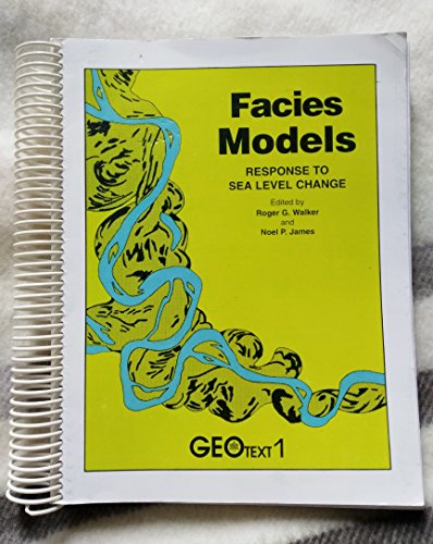 9780919216495: Facies Models: Response to Sea Level Change