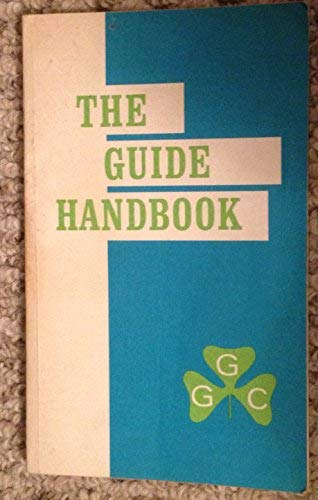 9780919220003: THE GUIDE HANDBOOK - Girl Guides of Canada