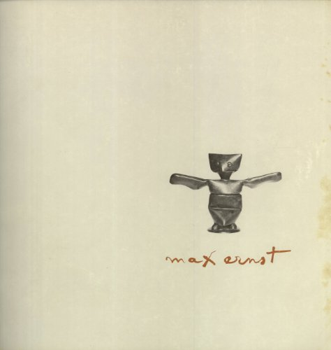 9780919224100: Max Ernst from the collection of Mr. and Mrs. Jimmy Ernst