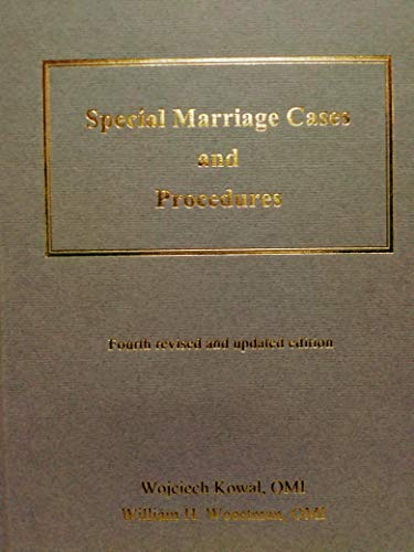 Special Marriage Cases and Procedures: Ratified and: Wojciech Kowal; William