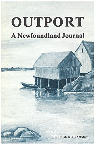 Outport A Newfoundland Journal: Williamson: Eileen M