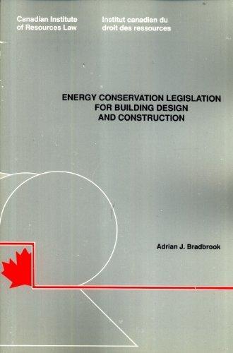 9780919269361: Energy Conservation Legislation for Building Design and Construction
