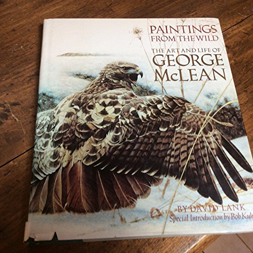9780919275041: Paintings from the wild: The art and life of George McLean