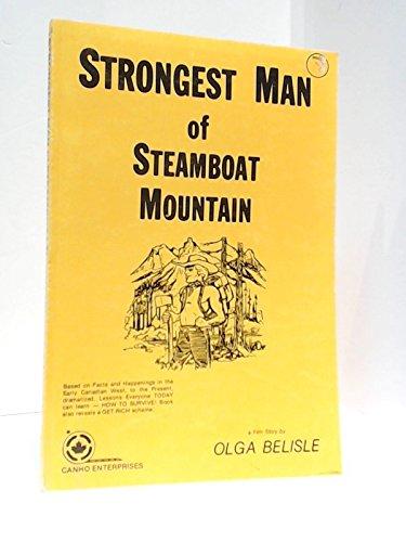 Strongest Man of Steamboat Mountain: Belisle, Olga