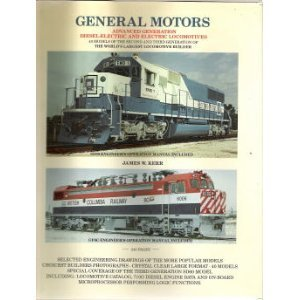 9780919295186: General Motors Advanced Generation Diesel-Electric and Electric and Electric Locomotives