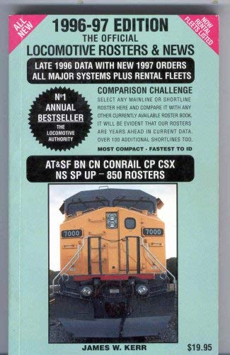The Official Locomotive Rosters & News 1996 - 7 Edition: James W KERR