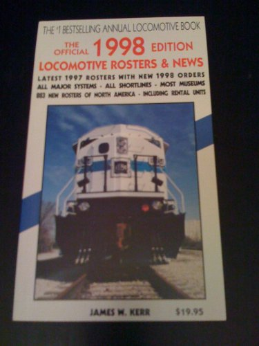 9780919295308: The Official 1998 Edition Locomotive Rosters & News